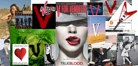 [Collage of images involving the letter V from popular culture, including V, True Blood, V for Vendetta, others]